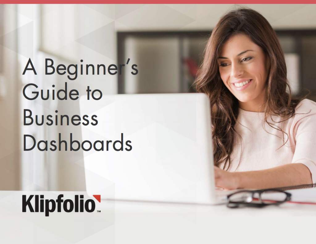 klipfolio guide:  beginner's guide to business dashboards.