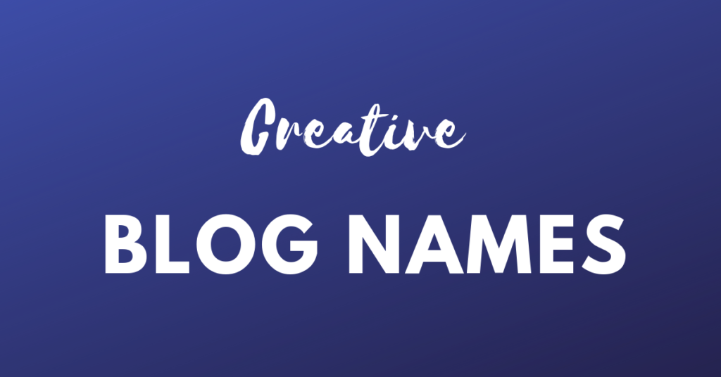 Blog Names