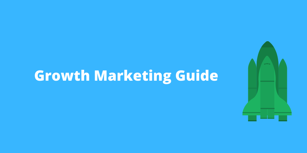 growth marketing guide